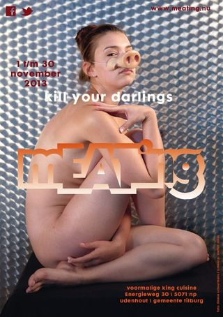 Meating kill your darlings